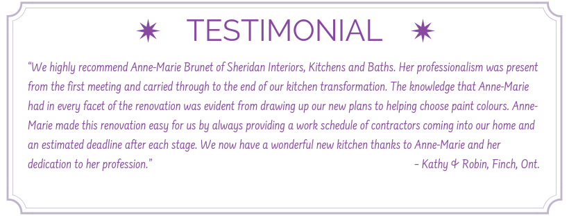 testimonial from satisfied client, testimonial for sheridan interiors, kitchen designer ottawa, kitchen designer cornwall, interior designer ottawa, interior designer cornwall, sheridan interiors, sheridan interiors kitchens and baths