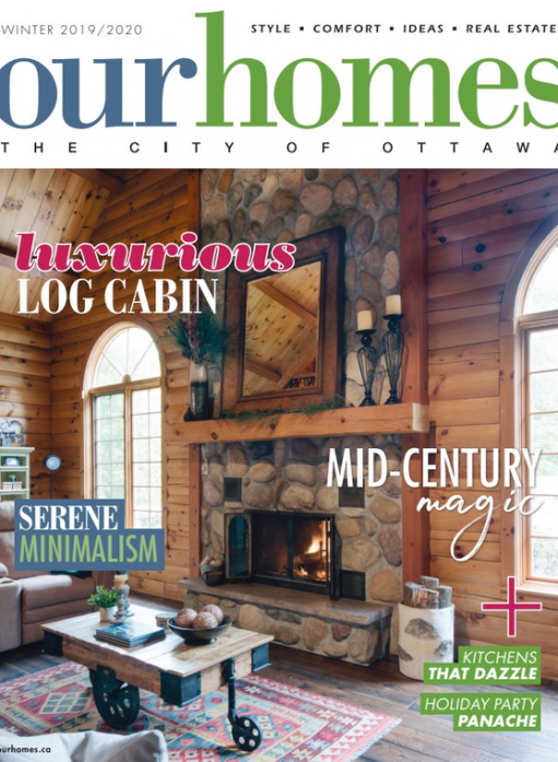 Log Cabin Project featured in Our Homes Ottawa magazine, Sheridan Interiors Cornwall